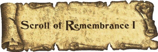 The First Scroll of Remembrance